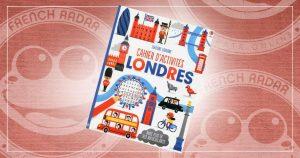 Cahier d'activités à partir de 9 ans – Londres